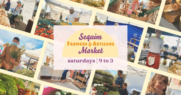Sequim Farmers & Artisans Market (SFAM)