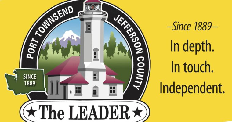 The Port Townsend & Jefferson County Leader